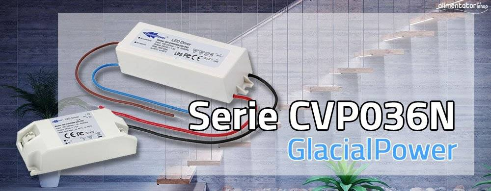 Nuova Serie di Alimentatori LED CVP036N – IP67 e Morsettiera