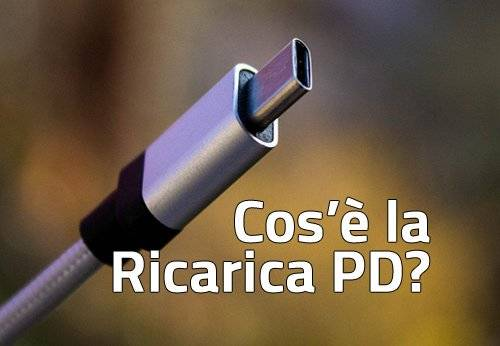 Cos'è la Ricarica PD (Power Delivery)?
